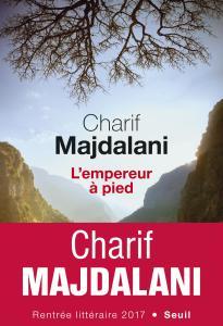 L'empereur à pied - Charif Majdalani - Seuil