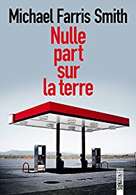 Nulle part sur la terre / Michael Farris Smith