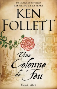 Une colonne de feu - Ken Follet - Robert Laffont