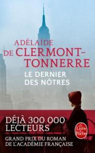 Le dernier des nôtres - Adélaïde de Clermont-Tonnerre