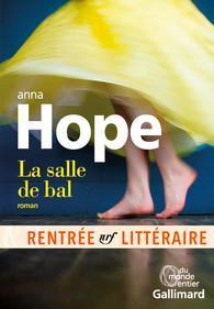 La salle de bal, d'Anna Hope