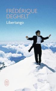 Libertango, de Frédérique Deghelt